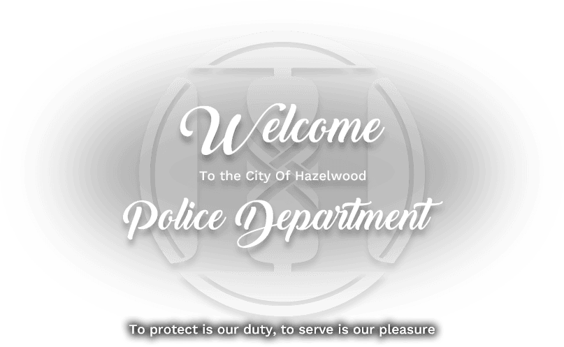 City of Hazelwood Police Department