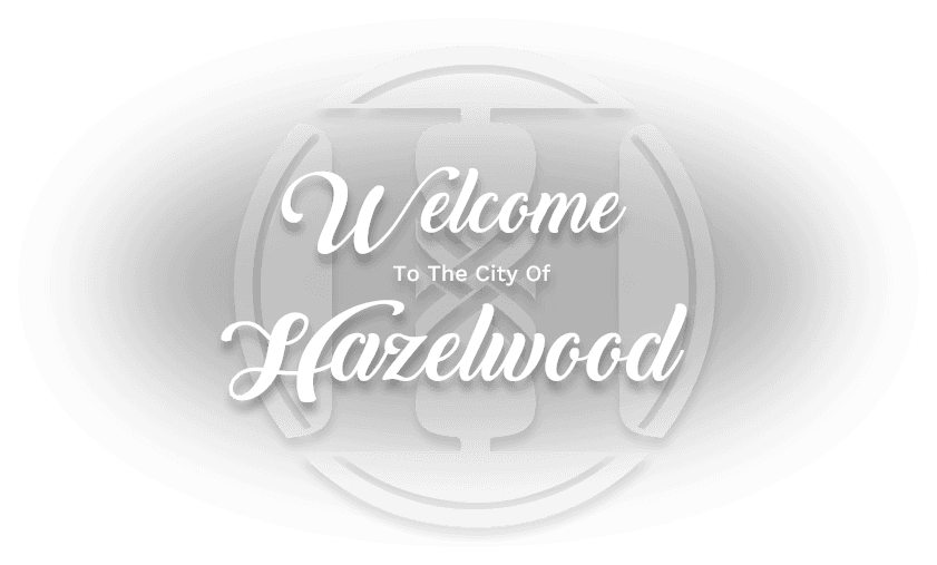 Welcome To the City of Hazelwood